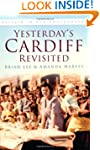 Yesterday's Cardiff Revisited (Britai...