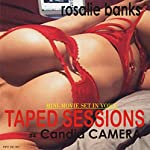 Taped Sessions: Candid Camera | Rosalie Banks
