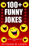 100+ Funny Jokes (2014): 100% Funny Guarantee (TOSH-O Approved)
