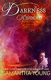 Darkness, Kindled (Fire Spirits Book 4)