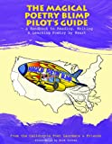 The Magical Poetry Blimp Pilots Guide