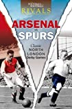 Rivals: Classic North London Derby Games
