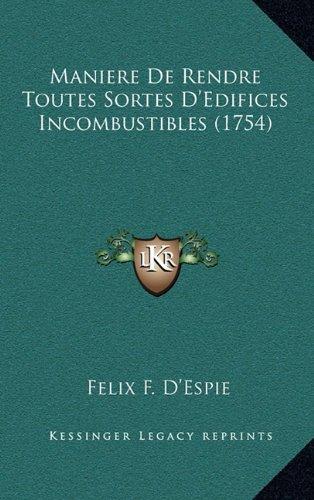 maniere-de-rendre-toutes-sortes-dedifices-incombustibles-1754