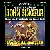 Das Schlangengrab (John Sinclair 1730) | Jason Dark