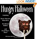 Hungry Halloween: featuring Movie Mon...