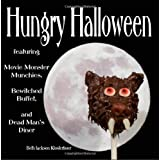 Hungry Halloween: featuring Movie Monster Munchies, Bewitched Buffet, and Dead Man's Diner ~ Beth Jackson Klosterboer