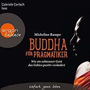 Buddha für Pragmatiker Hörbuch