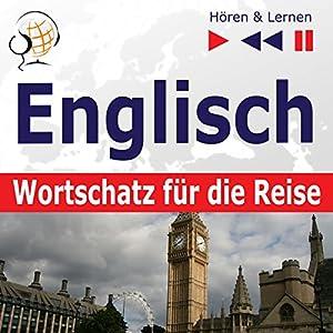 Englisch Wortschatz für die Reise Hörbuch
