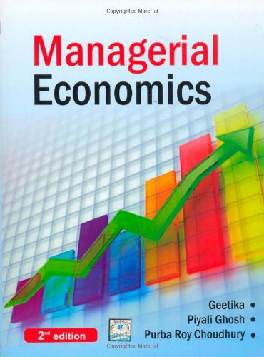 Managerial economics by geetika