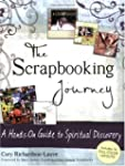 The Scrapbooking Journey: A Hands-on...
