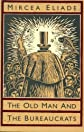 The Old Man and the Bureaucrats (Phoenix fiction)