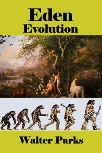 Book: Eden Evolution by Walter Parks