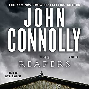 The Reapers: A Thriller | [John Connolly]