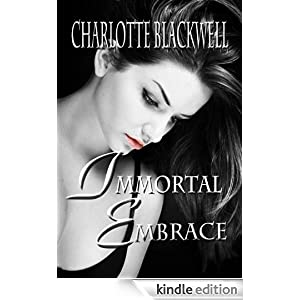 Immortal Embrace (Embrace Series)