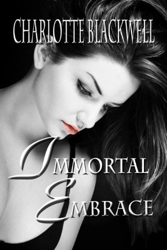 Immortal Embrace (Embrace Series Book 1) (Deep Blue Secret compare prices)