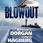 Blowout | Byron L. Dorgan,David Hagberg