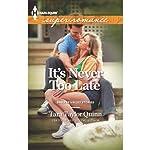 It's Never too Late | Tara Taylor Quinn