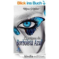 O enigma da borboleta azul (Portuguese Edition)