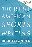 img - for The Best American Sports Writing 2016 book / textbook / text book