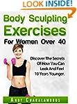 Body Sculpting Exercises for Women Ov...