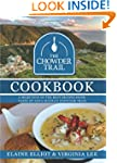 The Chowder Trail Cookbook: A selecti...