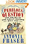 Perilous Question: The Drama of the G...