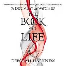 The Book of Life: The All Souls Trilogy, Book 3 | Livre audio Auteur(s) : Deborah Harkness Narrateur(s) : Jennifer Ikeda