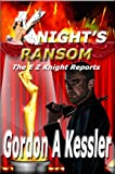 img - for KNIGHT'S RANSOM (The E Z Knight Reports) book / textbook / text book