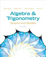 Algebra and Trigonometry: Graphs and Models, 5th Edition ebook download