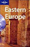 Eastern Europe (Lonely Planet Eastern Europe) - Tom Masters