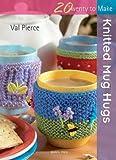 Knitted Mug Hugs (Twenty to Make)