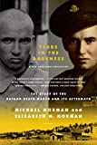 Tears in the Darkness: The Story of the Bataan Death March and Its Aftermath