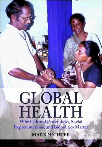 Global Health: Why Cultural Perceptions, Social...