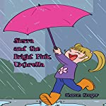 Sierra and the Bright Pink Umbrella | Sharon Krager