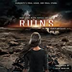 Ruins (       UNABRIDGED) by Dan Wells Narrated by Julia Whelan