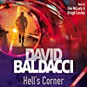 Hell's Corner: Camel Club, Book 5 Audiobook by David Baldacci Narrated by Ron McLarty, Orlagh Cassidy