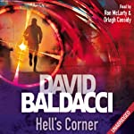 Hell's Corner: Camel Club, Book 5 (       UNABRIDGED) by David Baldacci Narrated by Ron McLarty, Orlagh Cassidy