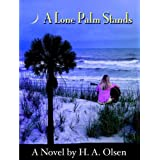 A Lone Palm Stands (Lone Palm Series Book 1)