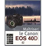 Matriser le Canon EOS 40Dpar Vincent LUC