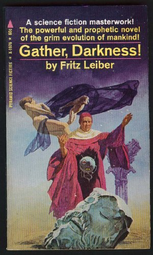 Gather, Darkness! - LEIBER, Fritz
