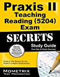 Praxis II Teaching Reading (5204) Exam Secrets