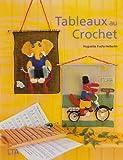 echange, troc Huguette Fuchs - Tableaux au crochet