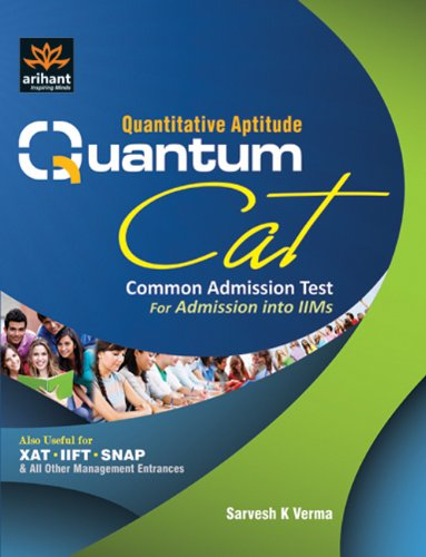 Quantitative Aptitude Quantum Cat Common Admission Test for Admission into IIM's