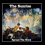 Sunrise - Spread The Word