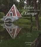 echange, troc Tim Knox - Les folies et fantaisies architecturales d'Europe