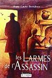 les larmes de l'assassin (2848681411) by Anne-Laure Bondoux