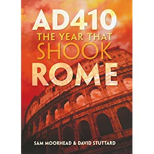 AD 410 : The Year That Shook Rome