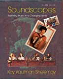 Soundscapes: Exploring Music in a Changing World (Second Edition)