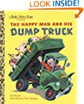 The Happy Man and His Dump Truck (Lit...