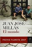 El mundo/ The World (Spanish Edition) (8408077546) by Millas, Juan Jose